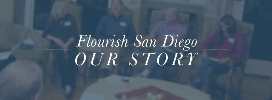 Video: Flourish San Diego – Our Story