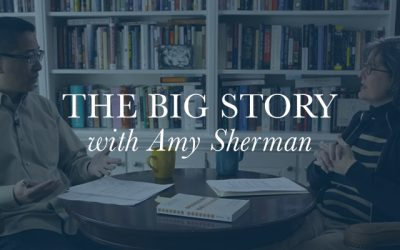 The Big Story with Amy Sherman