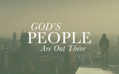 God's People Are Out There