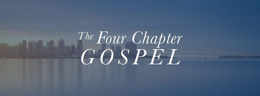The Four Chapter Gospel
