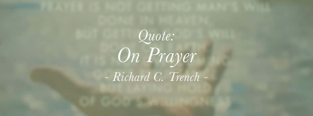 Quote: On Prayer