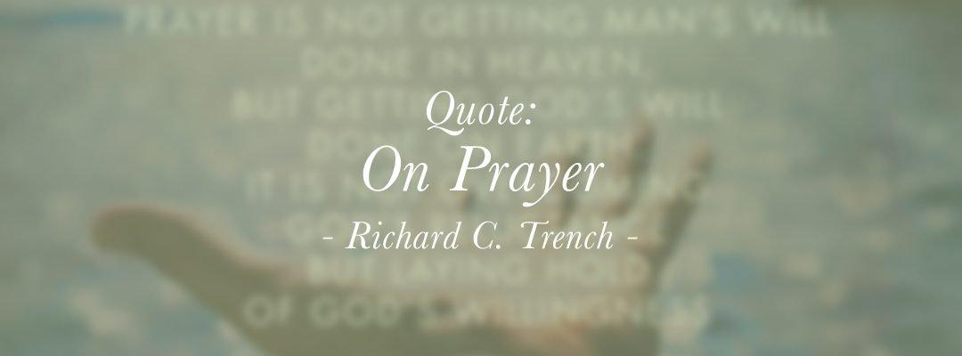 Quote: On Prayer