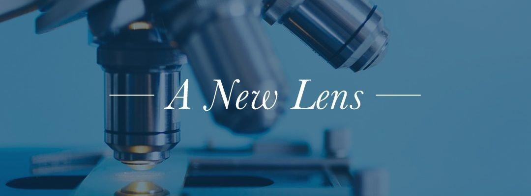 A New Lens