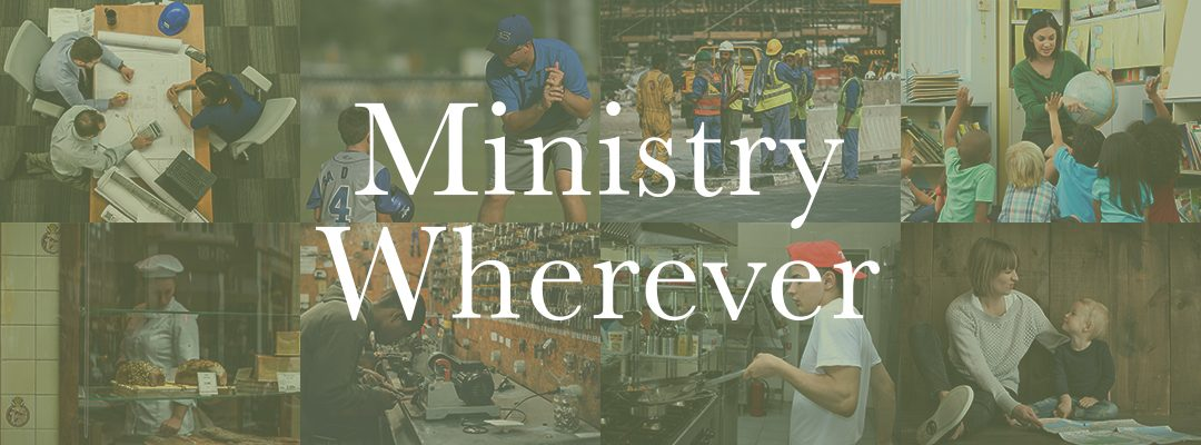 Ministry Wherever