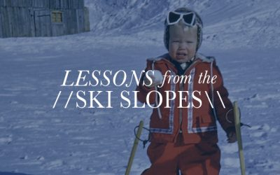 Lessons From The Ski Slopes