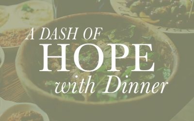 A Dash of Hope with Dinner