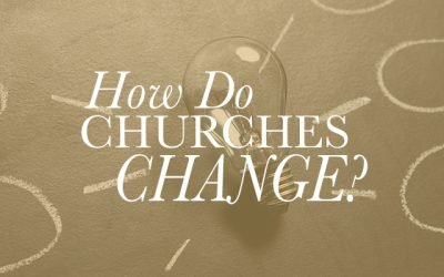 How Do Churches Change?
