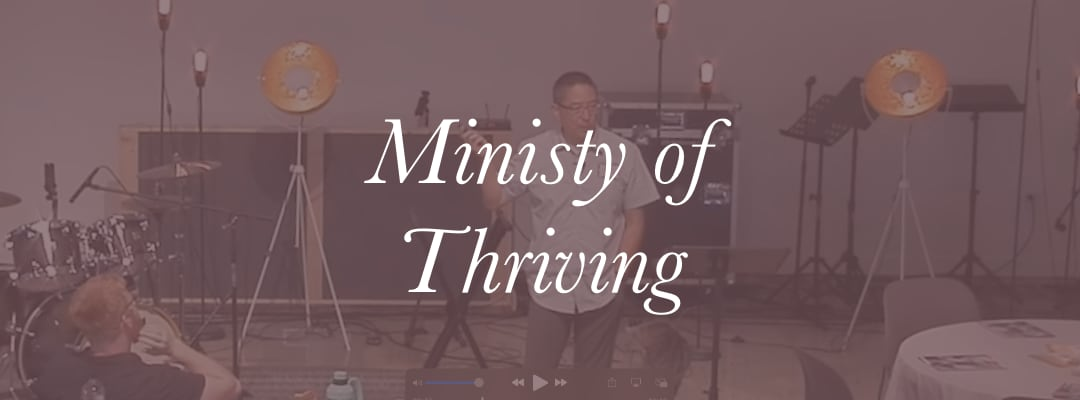 Ministry of Thriving